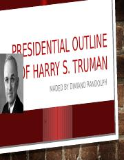 Presidential outline of Harry s.pptx