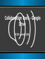 IDS 200 - Summer 2016 - Presentation - Collaboration Tools.pptx