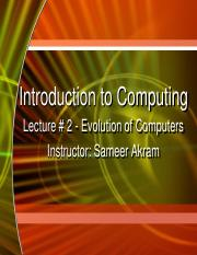 CS_102_IC_Lecture_2_Evolution_of_Computers_Updated_