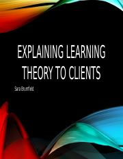 Explaining Learning Theory to Clients Week 1