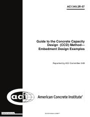 ACI 349.2R-07 - Guide to the Concrete Capacity Design (CCD) Method - Embedment Design Examples. 2R (