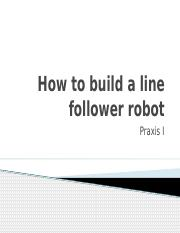 how to build a line follower robot