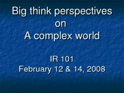 Big think perspectives on a complex world