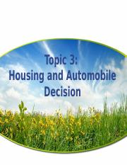 Topic 3 Housing & Automobile Decision