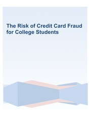 The Risk of Credit Card Fraud for College Students - Final Paper