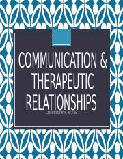 Communication & Therapeutic Relationships Student Version
