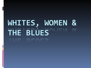 White, Women, and the Blues