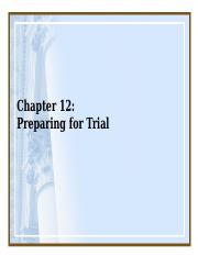 12.0+Chapter+12+Preparing+for+Trials.pptx
