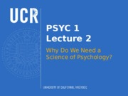 Lecture 2 - Why a Science of Psychology (Lecture Slides).pptx