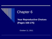 Chapter 6 -Your Reproductive Choices