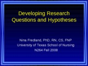 Research Hypotheses Fall 2008 STUDENT HO