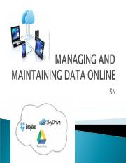 MANAGING AND MAINTAINING DATA ONLINE.ppt