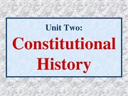 02 American Government Unit Two Constitutional History (1)