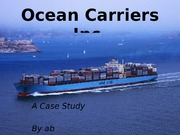 ocean carriers case On may 30, 2012, b+h ocean carriers and certain of its affiliates filed a chapter 11 petition in the united states bankruptcy court for the southern district of new york, assigned case no 12-12356 thereafter, a trustee was charged with winding down the estate for the benefit of creditors oak point partners, inc acquired.
