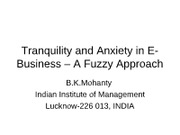 Tranquility and Anxiety in E-Business - A Fuzzy