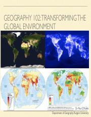 Lecture+10+-+GEOG+102+-+Transforming+the+Global+Environment+-+Summer+2017.pdf