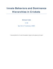 Innate Behaviors and Dominance Hierarchies in Crickets