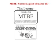 Lecture 15 Methyl-tertiary butyl ether 2015.ppt