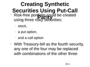 Creating Synthetic Securities Using Put-Call Parity