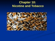 243 Chapter 10 Nicotine and Tobacco