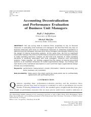 Indjejikian, R., and M. Matejka, 2012, Accounting decentralization and performance.pdf