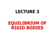 LECTURE 3 EQUIL_RIGID_BODIES