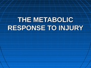 metabolic response to injury-1