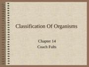 Biology_Chapter_14_Classification_Of_Organisms 2.ppt