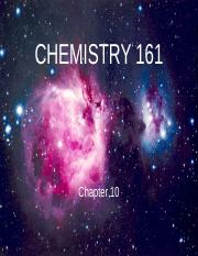CHEM161-Chapter 10 Lecture