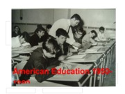 American Education 1950-1980