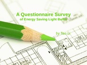 A Questionnaire Survey of Energy Saving Light Bulbs