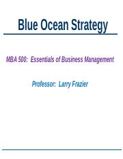 Week #6.MBA 500.Presentation.Blue Ocean Strategy.ppt