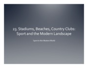 23. Stadiums, Beaches, Country Clubs