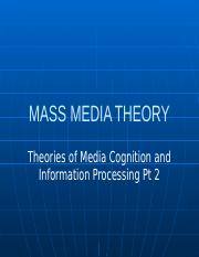 Theories of Media Cognition & Information Processing Pt 2.pptx