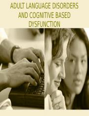 ADULT LANGUAGE DISORDERS AND COGNITIVE BASED DYSFUNCTION-students