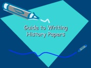 Guide to Writing History Papers
