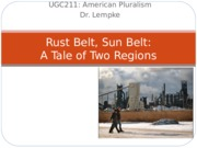 7 April- Rust Belt Sun Belt
