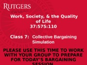 Class+7+-+Collective+Bargaining+Simulation+-+Wed