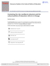 Pauline Lipman - Contesting the city neoliberal urbanism and the cultural politics of education refo
