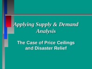 5. Applying Supply & Demand to Disaster Relief