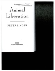 peter singer animal liberation Peter singer, ac born: peter albert david singer 6 july 1946 (age 71) in animal liberation, singer argues in favour of veganism and against animal experimentation.