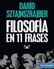 Filosofia En 11 Frases Dario Sztajnszrajberpdf Sólo Sé