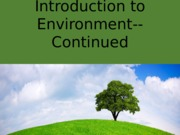 Introduction to Environment--Continued 1-29-2016