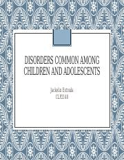 Disorders common among Children and Adolescents.pptx