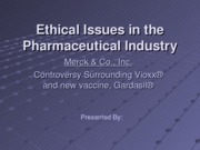 Ethical_Issues_in_the_Pharmaceutical_Industry[1][1]