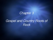 MHL 153 - Chap 3 Gospel-Country
