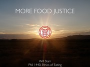 More Food Justice