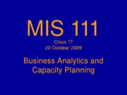 MIS 111 Information Systems Class Lecture 17