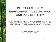 GVK04Handout. Rent, Property Rights, Externalities and Public Good_final