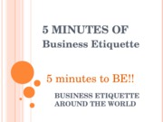 INTB 310 - 5 Minues Of Business Etiquette Around The World